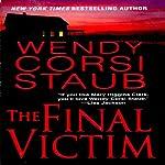 The Final Victim | Wendy Corsi Staub
