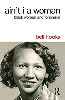 Book Cover: Ain't I a woman : Black women and feminism