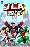 JLA: World Without Grown-Ups (Grownups) by Todd Dezago (1998-12-01)