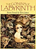 The Goblins of Labyrinth, Terry Jones, 0030073189