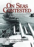 On Seas Contested, Vincent O'Hara and David W. Dickson, 1591146429