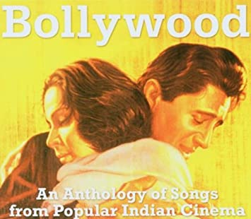 Bollywood: An Anthology of Songs from Popular Indian Cinema SET