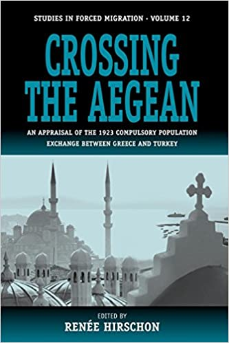 Crossing the Aegean: An Appraisal of the 1923 Compulsory
