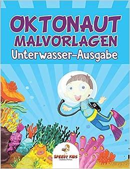 Oktonaut Malvorlagen Unterwasser Ausgabe German Edition