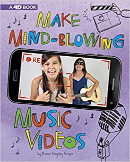 Amazon com: Make Mind-Blowing Music Videos: 4D An Augmented Reading