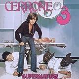 Cerrone 3 ~ Supernature /  Cerrone