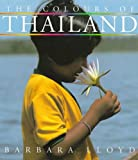 The Colours of Thailand, Barbara Lloyd, 0500279306