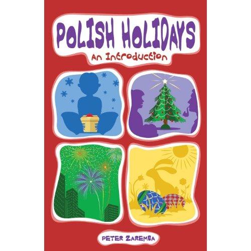 Polish Holidays: An Introduction