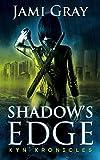Shadow's Edge: Kyn Kronicles Book 1