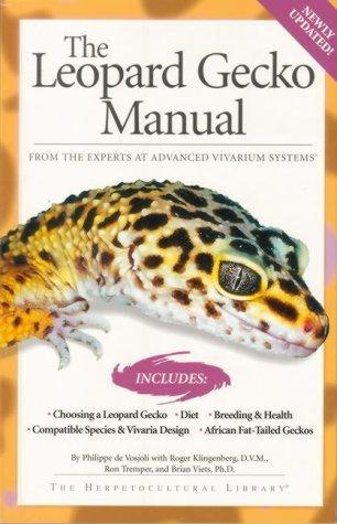 Leopard Gecko Manual (Herpetocultural Library) by Philippe/ Klingenberg, Roger/ Tremper, Roger/ Viets, Brian De Vosjoli (2003-03-01)