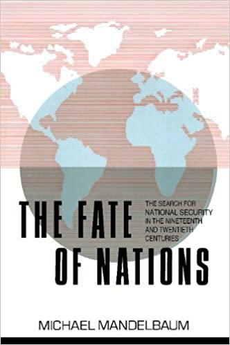 Ebook Kindle lataus ilmaiseksi The Fate of Nations: The Search for National Security in the Nineteenth and Twentieth Centuries by Mandelbaum, Michael published by Cambridge University Press Paperback RTF