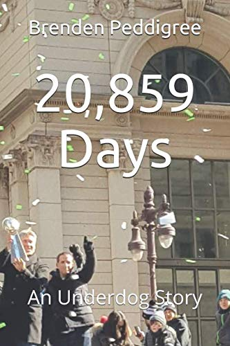 20,859 Days: An Underdog Story