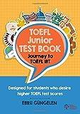 TOEFL Junior Test Book: Journey to TOEFL IBT