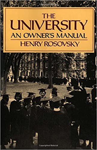 The university an owners manual henry rosovsky 9780393307832 the university an owners manual fandeluxe Image collections