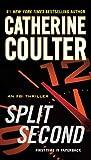 Split Second (An FBI Thriller)
