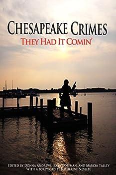 Chesapeake Crimes: They Had it Comin' 1434403998 Book Cover