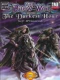 The Drow War III: The Darkest Hour