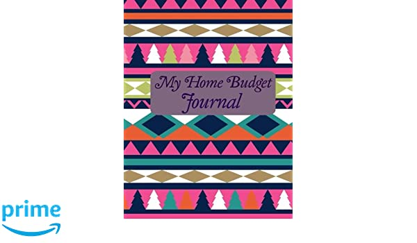 Amazon.com: My Home Budget Journal (Beautiful Budget Planners-Week ...