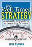 The Well-Timed Strategy, Peter Navarro, 0138022925