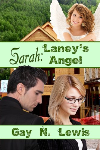 Book: Sarah - Laney's Angel by Gay N. Lewis