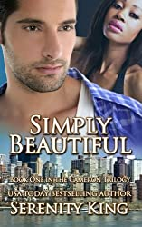 Simply Beautiful (The Cameron Trilogy: Book One)