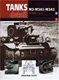 M3-M3A1-McA3: Stuart I to V (Tanks in Detail Vol 2)