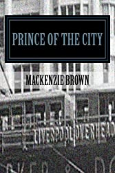 Prince of The City: The Cat's Whiskers (Prince of The City Series Book 1)
