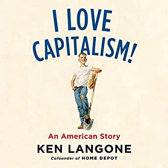 Amazon com: I Love Capitalism!: An American Story (Audible