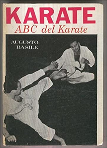 Karate. ABC del Karate: Augusto Basile: Amazon.com: Books