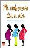 Mi Embarazo Dia a Dia, Veronique Mahe and Julien Saada, 8479279680