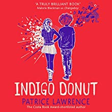 Indigo Donut Audiobook by Patrice Lawrence Narrated by Ben Bailey Smith