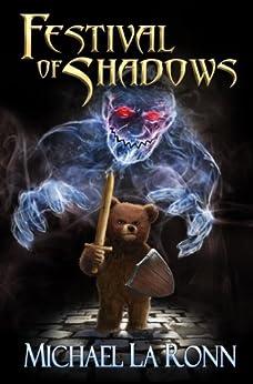 Festival of Shadows by [La Ronn, Michael]