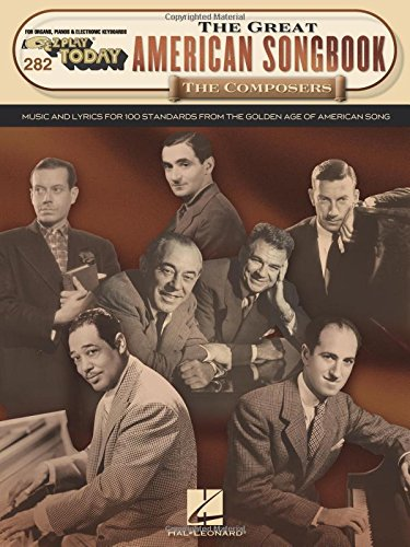 The Great American Songbook - The Composers: E-Z Play Today Volume (Ez Play Today Songbook)