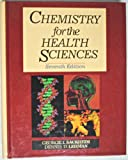 Chemistry for the Health Sciences, Sackheim, George I. and Lehman, Dennis D., 0024051616