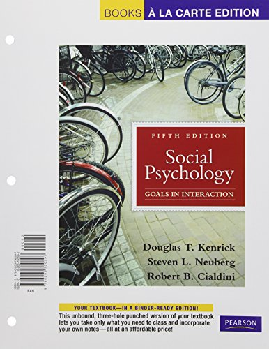 Social Psychology, Books a la Carte Edition (5th Edition)