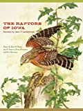 img - for The Raptors of Iowa (Bur Oak Book) book / textbook / text book