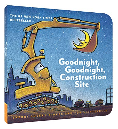 Goodnight, Goodnight Construction Site (Board Book for Toddlers, Children's Board Book) (The Sun And The Moon Short Story)