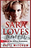 img - for Sara Loves Them All: Tale of An Office Romance book / textbook / text book