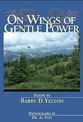 On Wings of Gentle Power