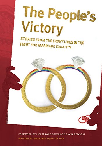 The People's Victory: Stories from the Front Lines in the Fight for Marriage Equality