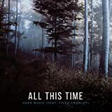 All This Time (feat. Tyler Crowley)