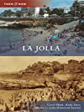 La Jolla (Then and Now)