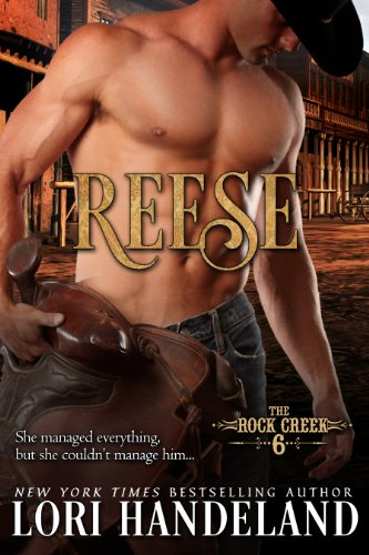 Reese: A Sexy Western Historical Romance Series Retelling of the Magnificent 7 (The Rock Creek Six Book 1)