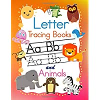 Letter Tracing Books: Fun ABC Preschool Practice Handwriting Workbook, Writing And Reading For Kindergarten, Pre K and Kids Ages 3-5