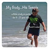 My Body...His Temple a Bible study for 9-12 year olds on purity