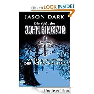 Mallmann und der Schwarze Tod: Die Welt des John Sinclair (German Edition) Jason Dark
