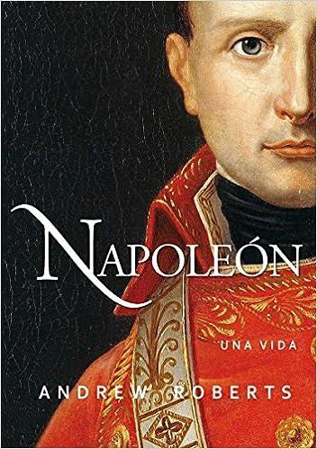 Napole�n: una vida ISBN-13 9788490613214