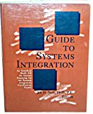 Guide to Systems Integration 9780898061116
