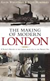 img - for The Making of Modern London book / textbook / text book