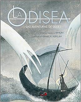 cb45ae1b1 La Odisea  Las aventuras de Ulises Cuentos y ficción  Amazon.es  Homero